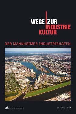 Titel: Broschüre Wege zur Industriekultur in Mannheim